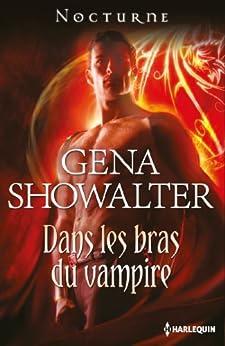 Dans les bras du vampire (Nocturne) par [Showalter, Gena]