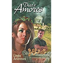 That's Amores: Volume 3 (The Dugan Brothers) by Linda Andrews (2013-02-12)