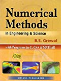 Numerical Methods in Engineering & Science: with Programs in C and C++