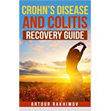 Crohn's Disease and Colitis Recovery Guide