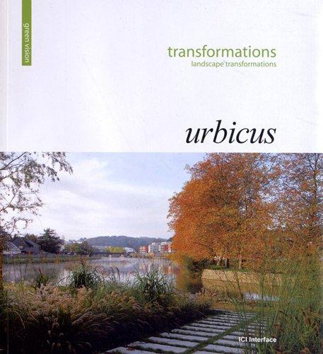 Transformations. Urbicus Landscape Trans...