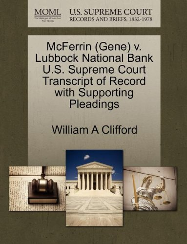 McFerrin (Gene) v. Lubbock National Bank U.S. Supreme Court Transcript of Record with Supporting Pleadings