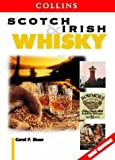 Scotch and Irish Whisky (Collins guide)