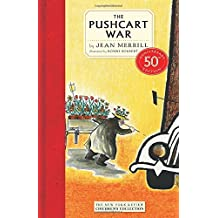 The Pushcart War: 50th Anniversary Edition