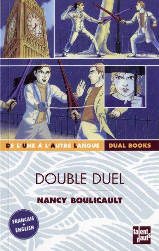 Double duel : Edition bilingue français-anglais
