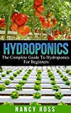 #8: Hydroponics: The Complete Guide To Hydroponics For Beginners