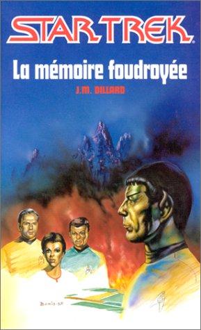 La Mémoire foudroyée par Dillard