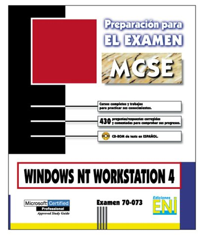 Windows nt 4 workstation (Preparacion Para el Examen MCSE)