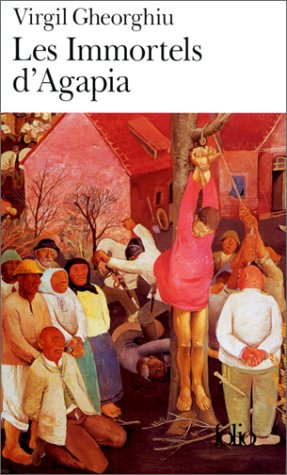 Les Immortels d'Agapia par Virgil Gheorghiu