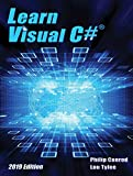 Learn Visual C# 2019 Edition: A Step-By-Step Programming Tutorial (English Edition)