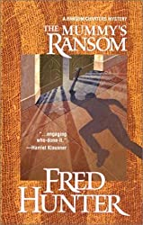 The Mummy's Ransom: A Ransom/Charters Mystery by Fred Hunter (2003-03-01)