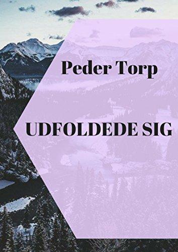 udfoldede sig (Danish Edition) por Peder  Torp