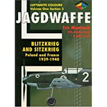 Blitzkrieg and Sitzkrieg: Poland and France 1939-1940 (Jagdwaffe)