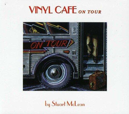 Vinyl Cafe: On Tour