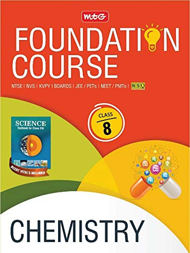 Chemistry Foundation Course for JEE/NEET/Olympiad - Class 8