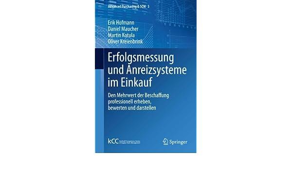Erfolgsmessung und Anreizsysteme im Einkauf: Den Mehrwert der ...