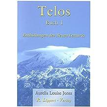 Telos, Buch 1: Enthüllungen des neuen Lemuria