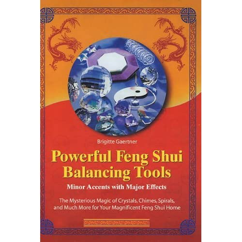 Powerful Feng Shui Balancing Tools by Brigitte Gaertner (15-Apr-2004) Paperback