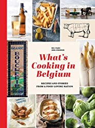 Whats Cooking in Belgium: Recipes and Stories from a Food-Loving Nation by Anna Jenkinson (2013-06-16)