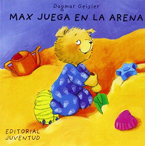 Max juega en la arena (LIBROS DE MAX)