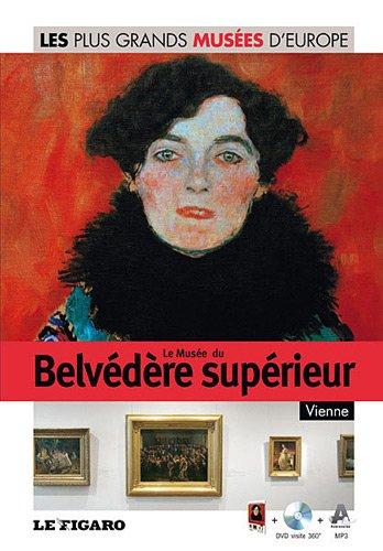 Le Musée du Belvédère supérieur, Vienne - Volume 31.