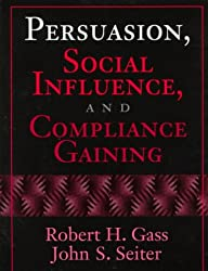 Persuasion, Social Influence and Compliance