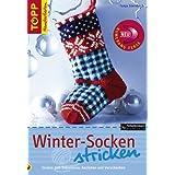Winter-Socken stricken: Socken zum Dekorieren, Anziehen und Verschenken Christmas Socks und passende winterliche Socken für sie, ihn und Kids. Mit Schnittanleitung zum Ausklappen!