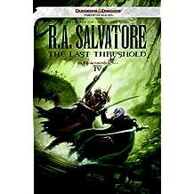 The Last Threshold: Neverwinter Saga, Book IV (The Legend of Drizzt 23)