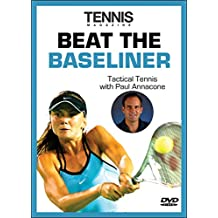 Beat the Baseliner (Tactical Tennis)