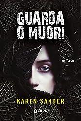 Guarda o muori (Stadler e Montario Vol. 3) (Italian Edition)