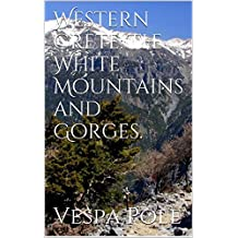 Western Crete: The White Mountains and Gorges. (English Edition)