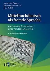 Mittelhochdeutsch als fremde Sprache: Eine Einführung für das Studium der germanistischen Mediävistik