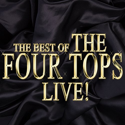 The Best of the Four Tops Live! - Tops-live Four