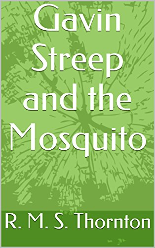 gavin-streep-and-the-mosquito-english-edition