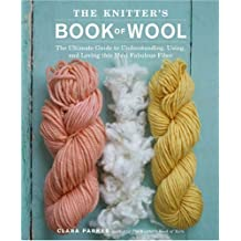 Knitter's Book of Wool, The