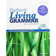 Oxford Living Grammar Pre-Intermediate: Student's Book Pack