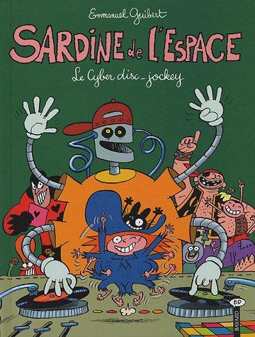 Sardine de l'Espace, Tome 10 : Le Cyber disc-jockey