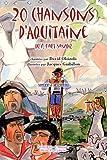 20 Chansons d'Aquitaine qu'il faut savoir (1CD audio)