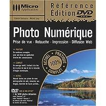 Photo numérique : Prise de vue - Retouche - Impression - Diffusion Web