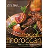 Modern Moroccan: Ancient Traditions, Contemporary Cooking