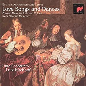 Emanuel Adriaenssen - Lutz Kirchhof Adriaenssen: Love Songs And Dances From