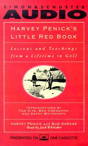 Harvey Penick's Little Red Book : Lessons and Teachings from a Lifetime by Harvey Penick (1994-08-01)