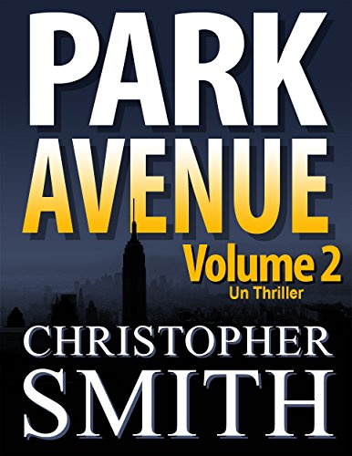 park-avenue-volume-deux-version-francaise-5eme-avenue-series-t-7-french-edition