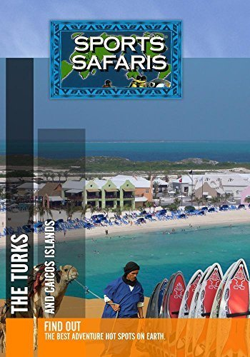 Sports Safaris The Turks and Caicos Islands by Billy Volkmann