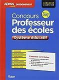 Concours professeur des écoles - Système éducatif - L'essentiel en 50 fiches - Concours 2014/2015