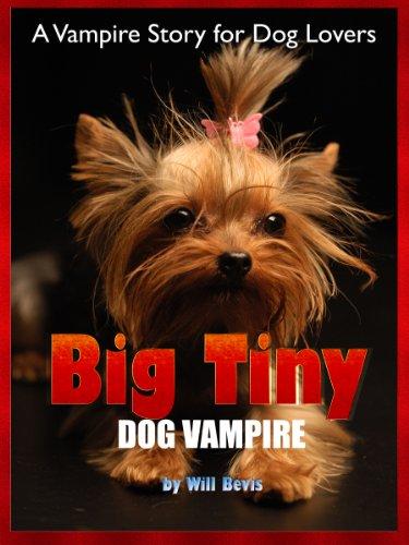 Big Tiny: Dog Vampire (English Edition)