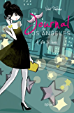 Journal de Los Angeles - T4 - A star is born