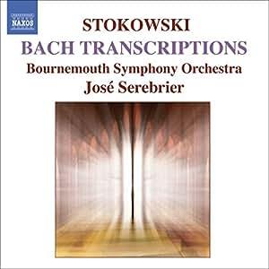 Stokowski - Bach Transcriptions