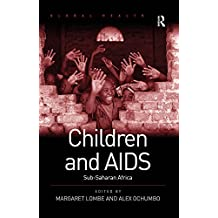 Children and AIDS: Sub-Saharan Africa