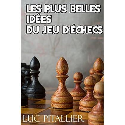 Les plus belles idées du jeu d'échecs